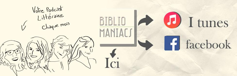 Suivez les bibliomaniacs !