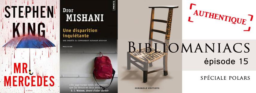 Bibliomaniacs Avril 2015 – la vraie émission