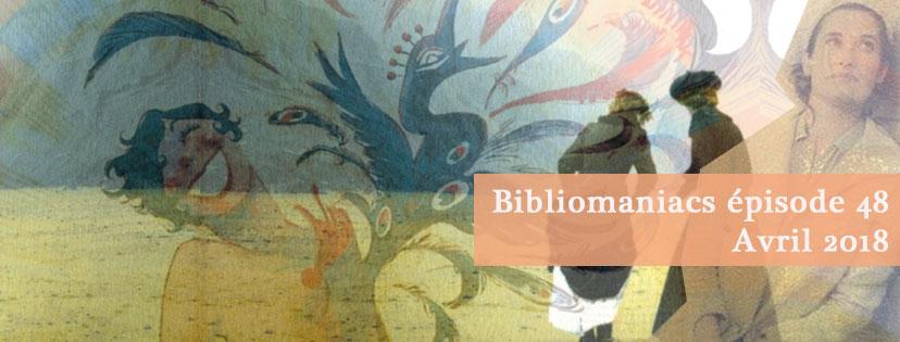 Affiche podcast bibliomaniacs épisode 48