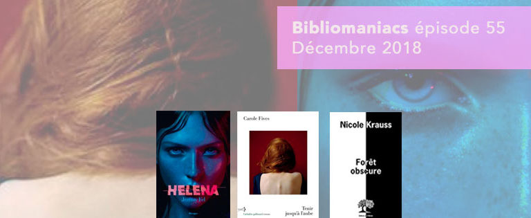 Bibliomaniacs – Décembre 2018