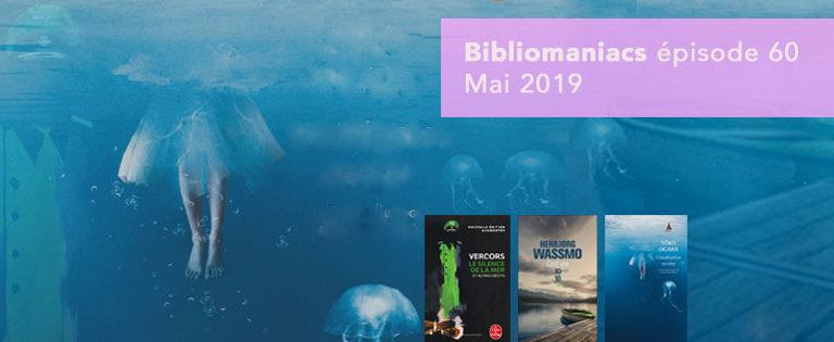 Bibliomaniacs – mai 2019