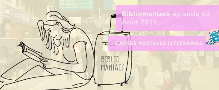 Bibliomaniacs Août 2019 avec vos cartes postales littéraires