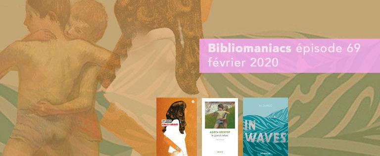 Bibliomaniacs – Février 2020