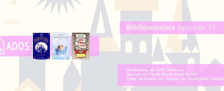 Bibliomaniacs – émission 77 spéciale ados / young adult