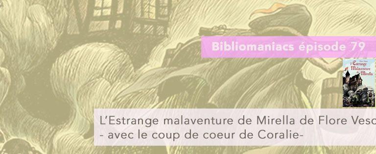 Bibliomaniacs – Émission 79