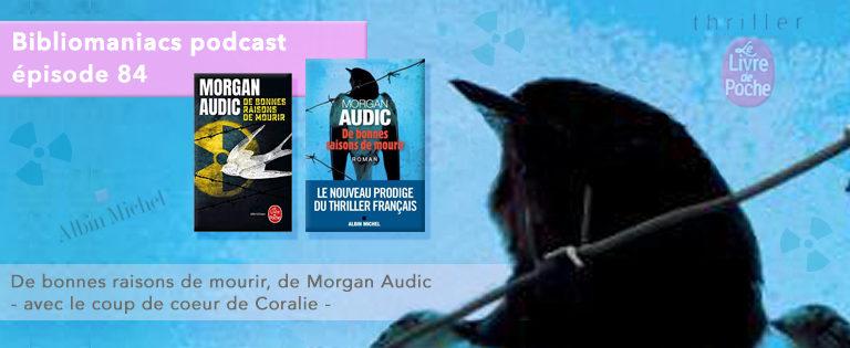 Bibliomaniacs – Émission 84 – De bonnes raisons de mourir de Morgan Audic