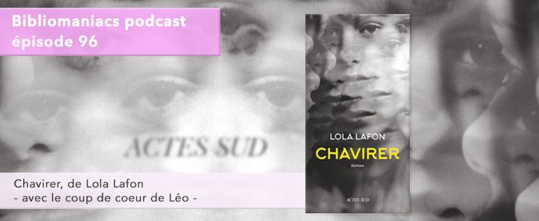 Bibliomaniacs Episode 96 Chavirer de Lola Lafon