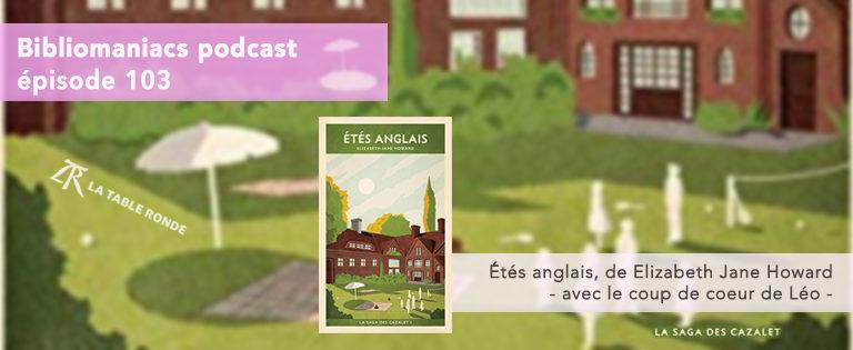 Bibliomaniacs Episode 103 – Etés Anglais