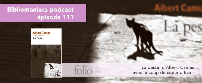 Bibliomaniacs Episode 111 – La Peste d'Albert Camus