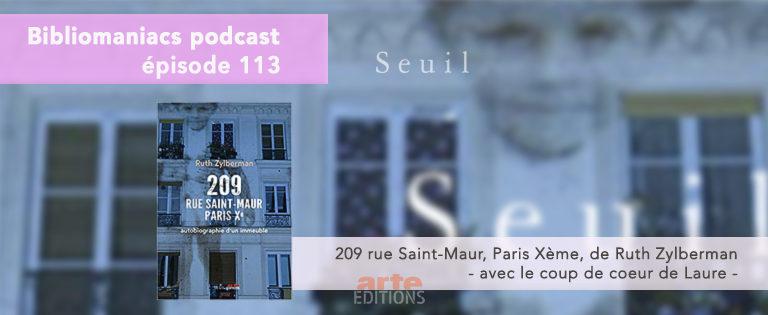 Bibliomaniacs Episode 113 – 209 rue Saint-Maur de Ruth Zylberman