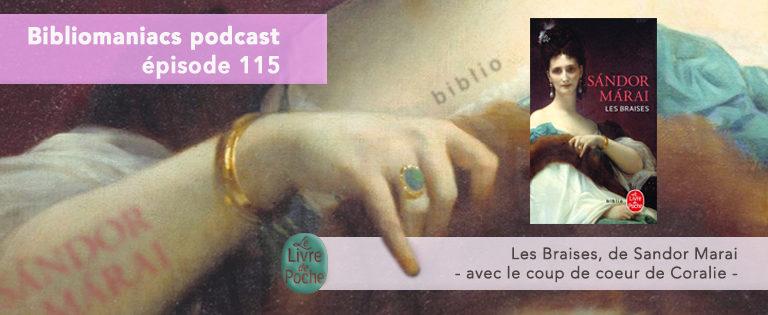 Bibliomaniacs Episode 115 – Les Braises, de Sandor Marai