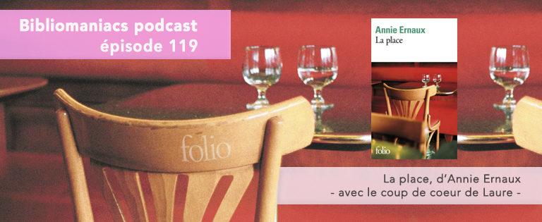 Bibliomaniacs Episode 119 – La Place d'Annie Ernaux